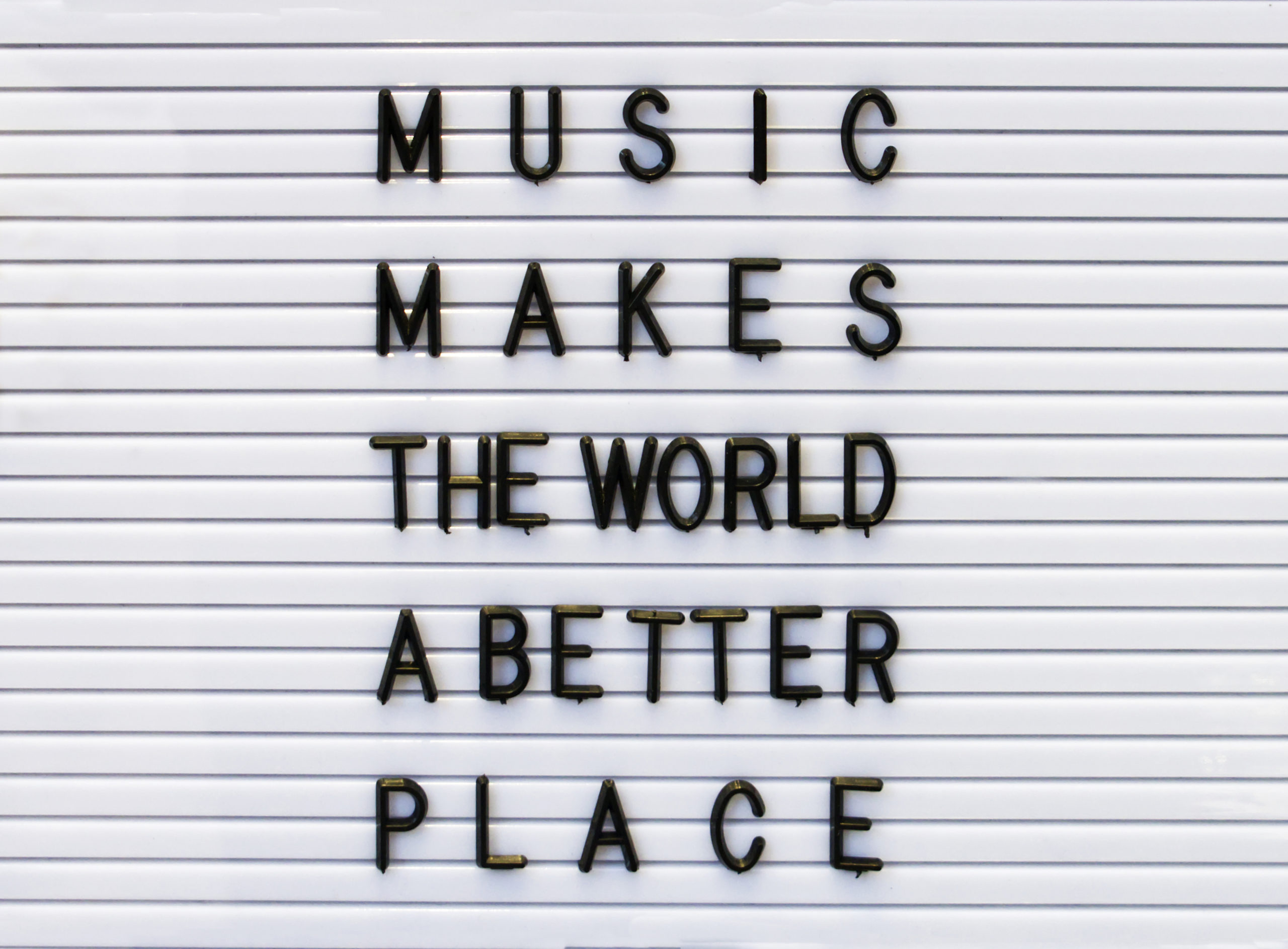 Music makes the world a better place concept made by plastic let